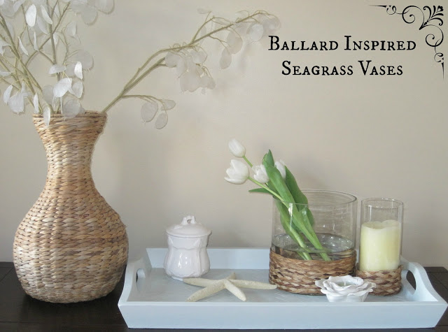Ballard Inspired Seagrass Vases | Decorated Chaos