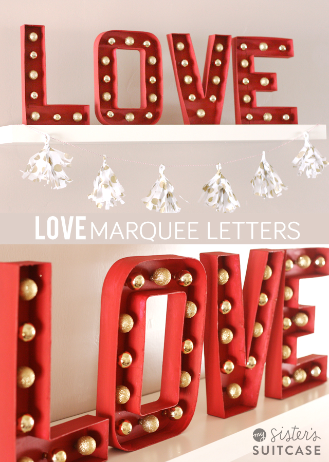20 Last Minute Valentine Craft Ideas | DIY Valentine Marquee Letters | Sisters Suitcase