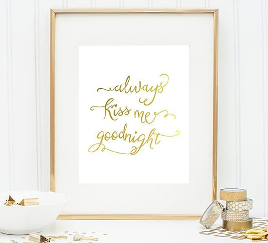 free printable always kiss me goodnight mountainmodernlife.com
