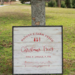 See hoe easy it is to create a family established Farm Fresh Christmas Trees sign!