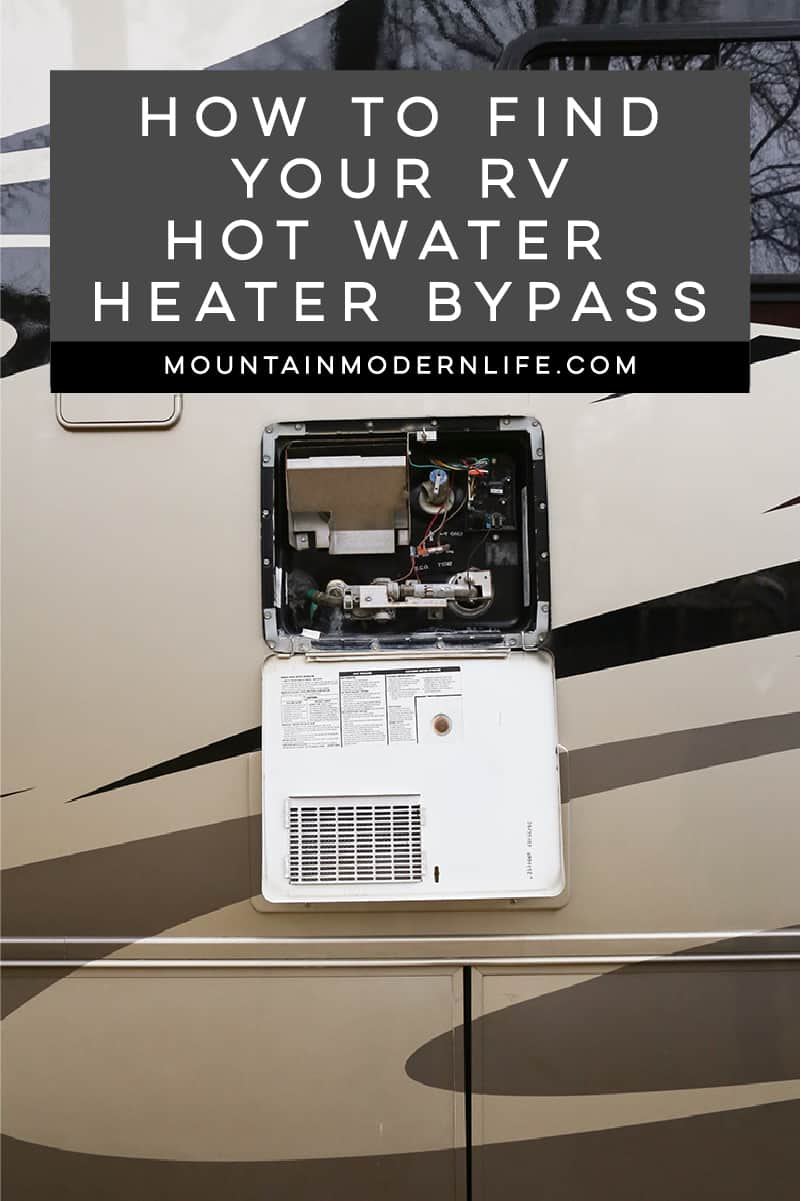 Looking to winterize your RV? Here's how to find your RV hot water heater bypass in case you're having trouble locating it. MountainModernLife.com