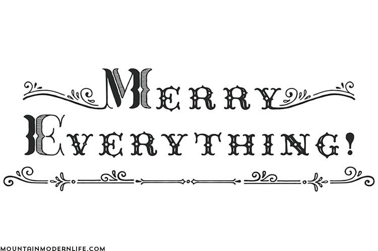 merry-everything-sign-design-mountainmodernlife.com