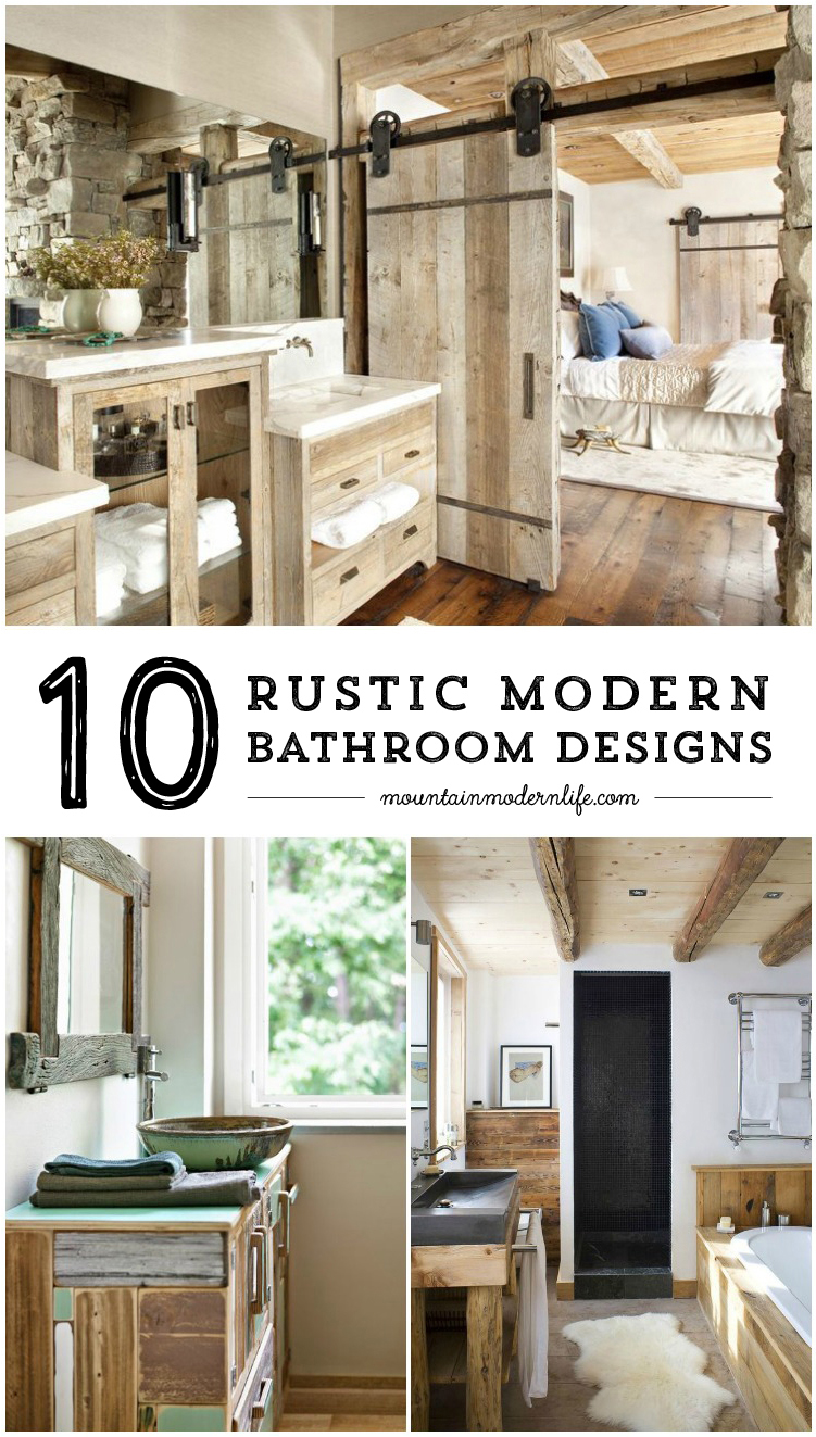 Rustic Modern Bathroom Designs rustic modern bathroom designs | mountainmodernlife