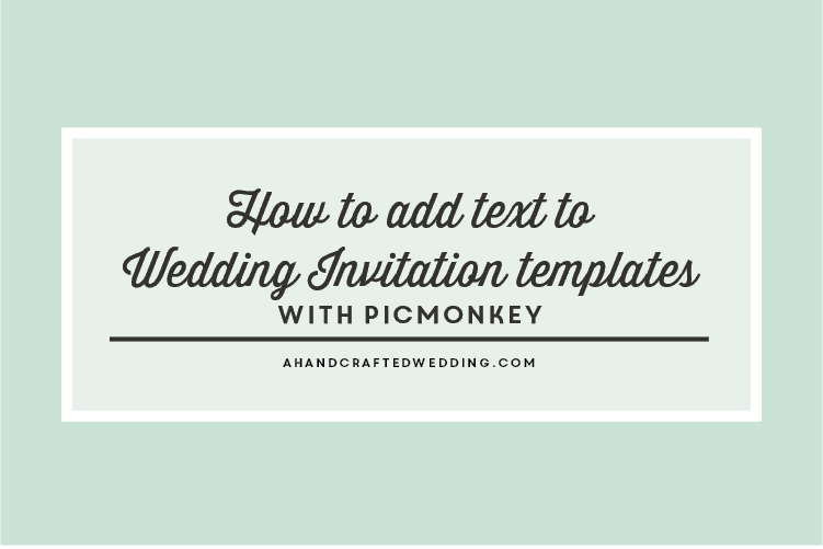 How To Edit Diy Wedding Invitation Templates With