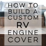 """Looking for ways to update the """"dog house"""" in your motorhome? Come see how we built this custom RV engine cover for our 2008 Tiffin Allegro Open Road 32LA!"""