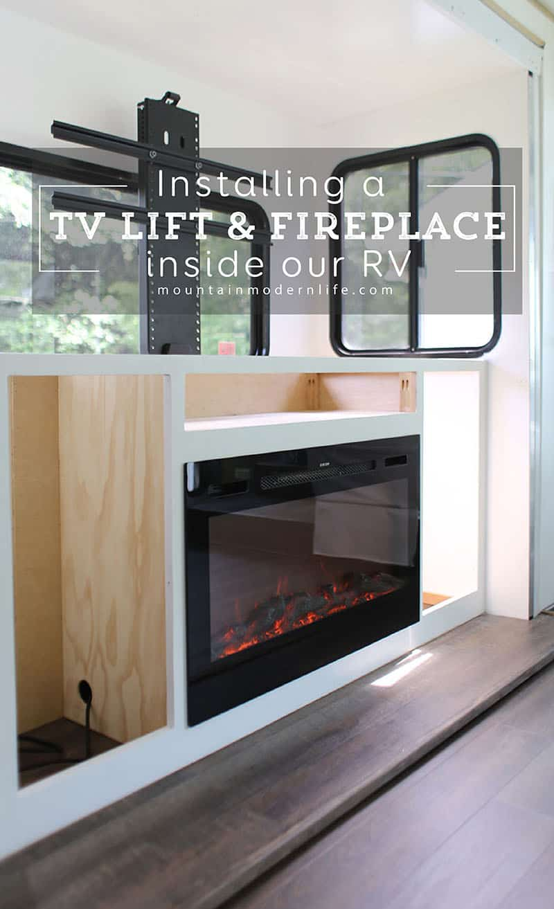 installing-tv-lift-and-fireplace-inside-rv-mountainmodernlife.com