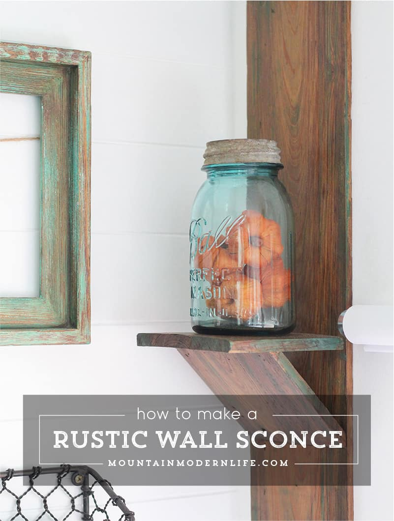 How to Make a Rustic Wall Sconce from Reclaimed Wood