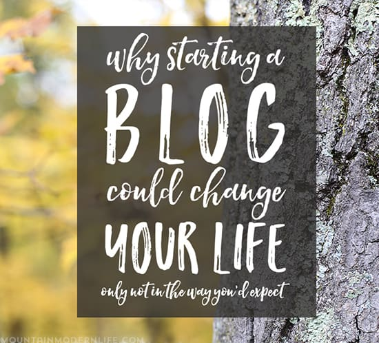 why-blogging-could-change-your-life-in-ways-you-dont-expect-free-ebook-mountainmodernlife-com-550
