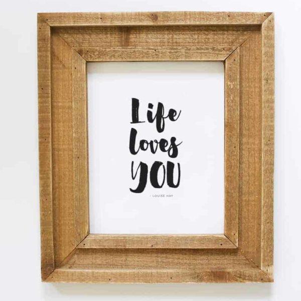 Life Loves You Printable | MountainModernLife.com