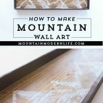 How to make mountain wall art | MountainModernLife.com