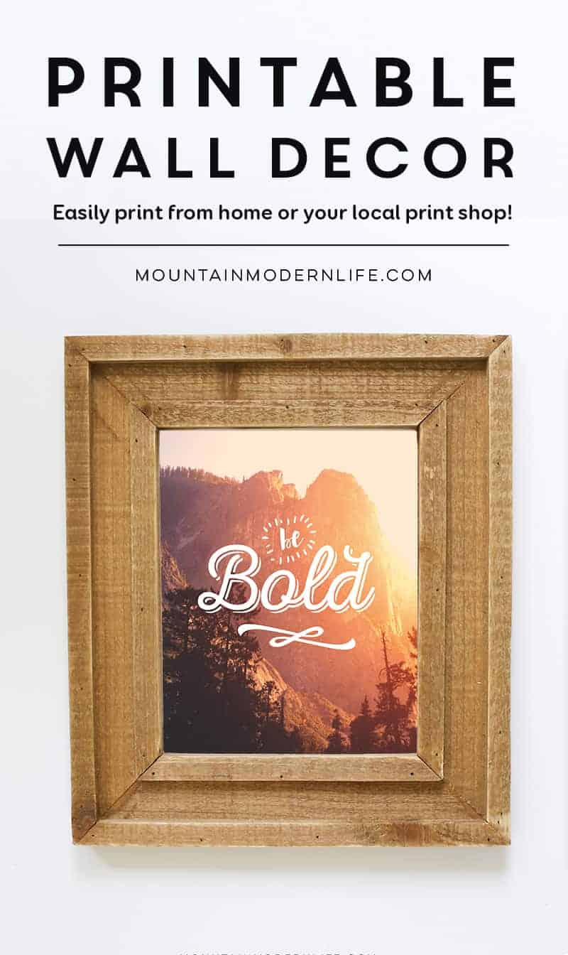 Be Bold Printable | MountainModernLife.com