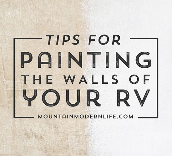 tips-for-painting-the-walls-of-your-rv-mountainmodernlife-com