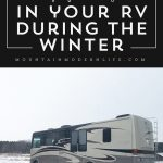 Tips for living in your RV during the winter   MountainModernLife.com