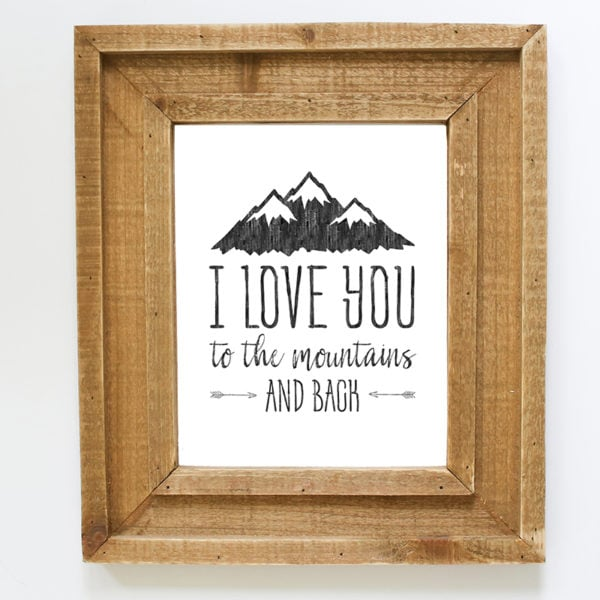 love-you-to-the-mountains-and-back-print-mountainmodernlife.com
