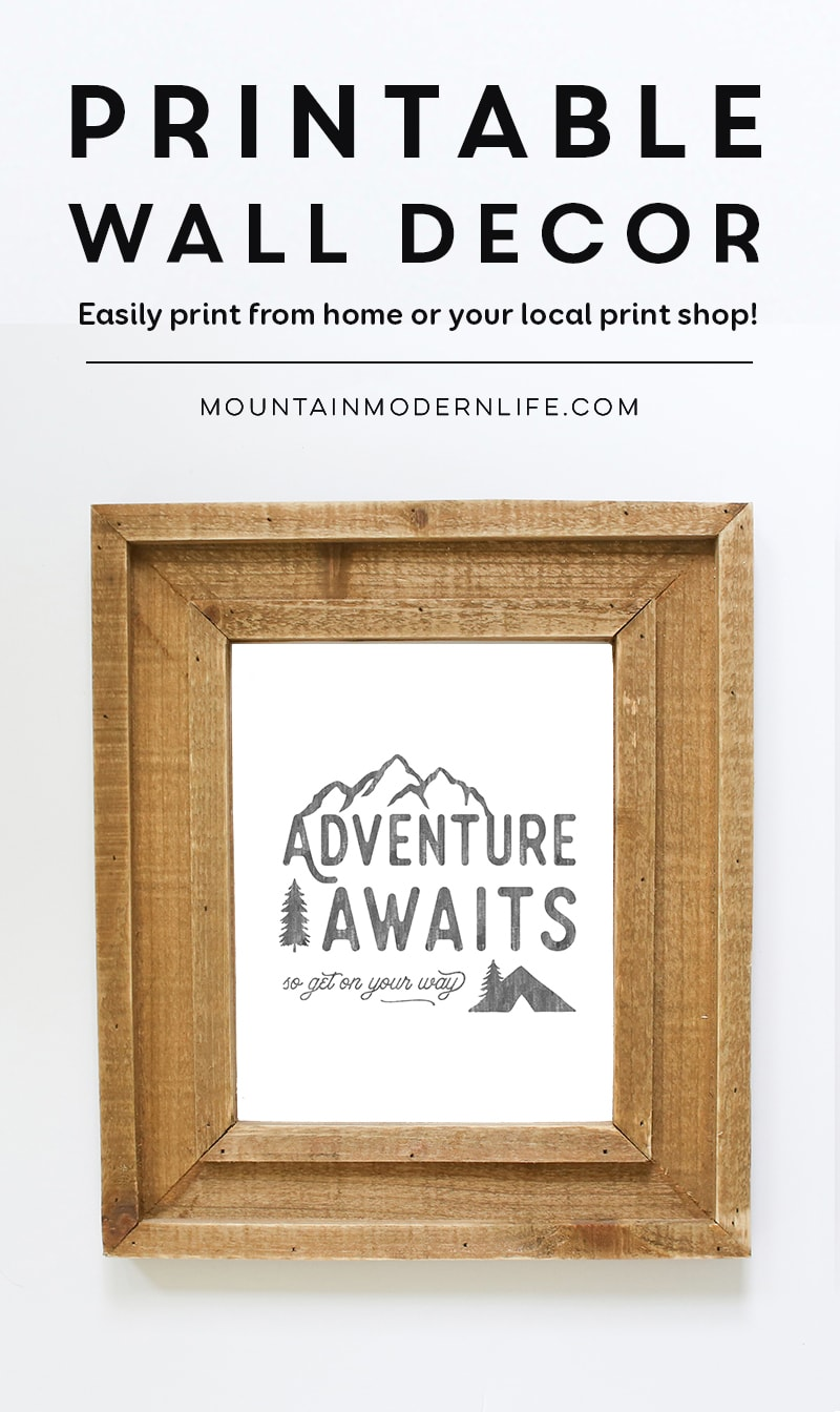 Adventure Awaits Printable | MountainModernLife.com