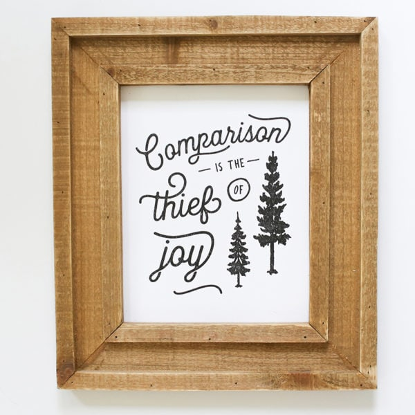 Comparison is the Thief of Joy Printable | MountainModernLife.com