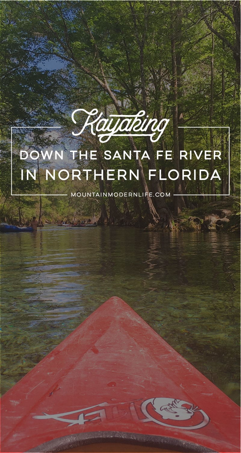Kayaking down the Santa Fe River in Northern Florida | MountainModernLife.com