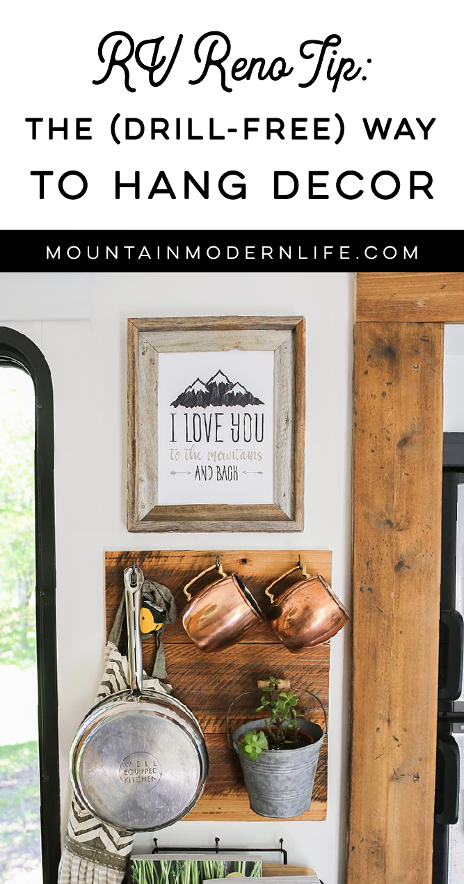The Drill Free Way To Hang Decor In An Rv Mountainmodernlife Com