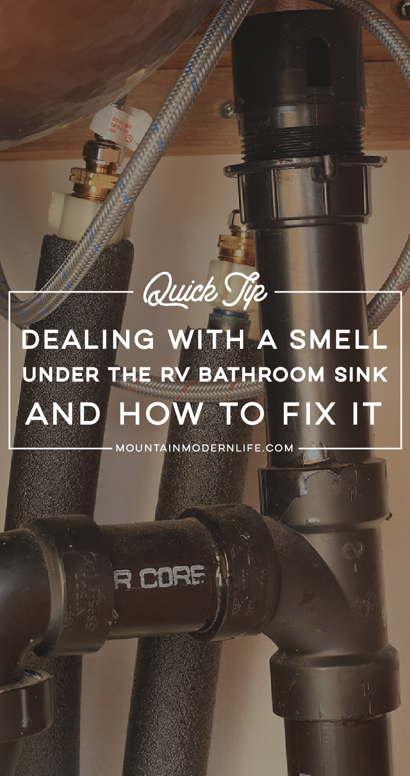 I hope you never have to deal with funky smells in your RV! But if you do, see how we got rid of the smell under RV bathroom sink. MountainModernLife.com