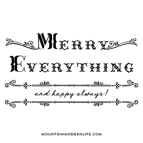Make your own holiday sign with this Merry Everything SVG file you can instantly download - multiple options are included! MountainModernLife.com