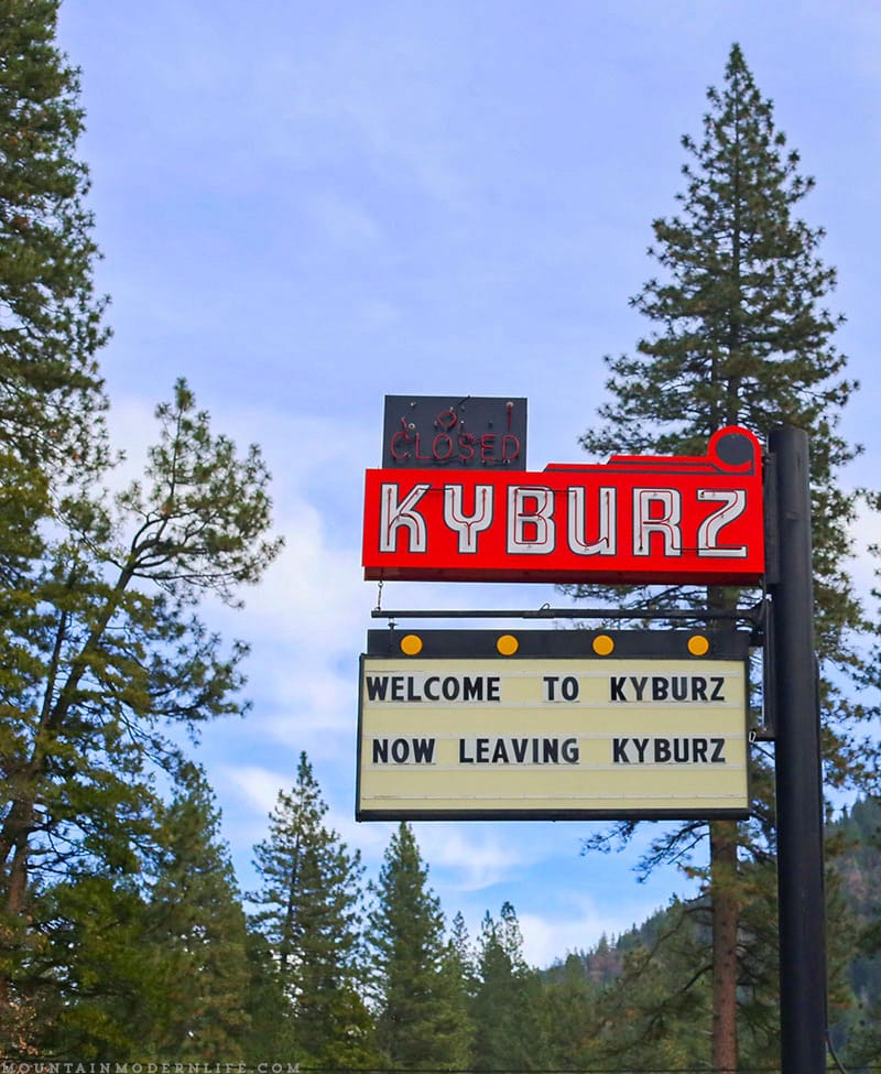 Welcome to Kyburz Now Leaving Kyburz