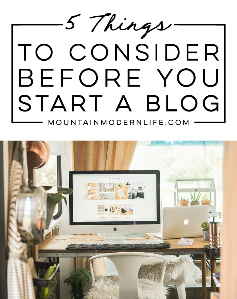 5 Things to Consider Before Creating a Blog