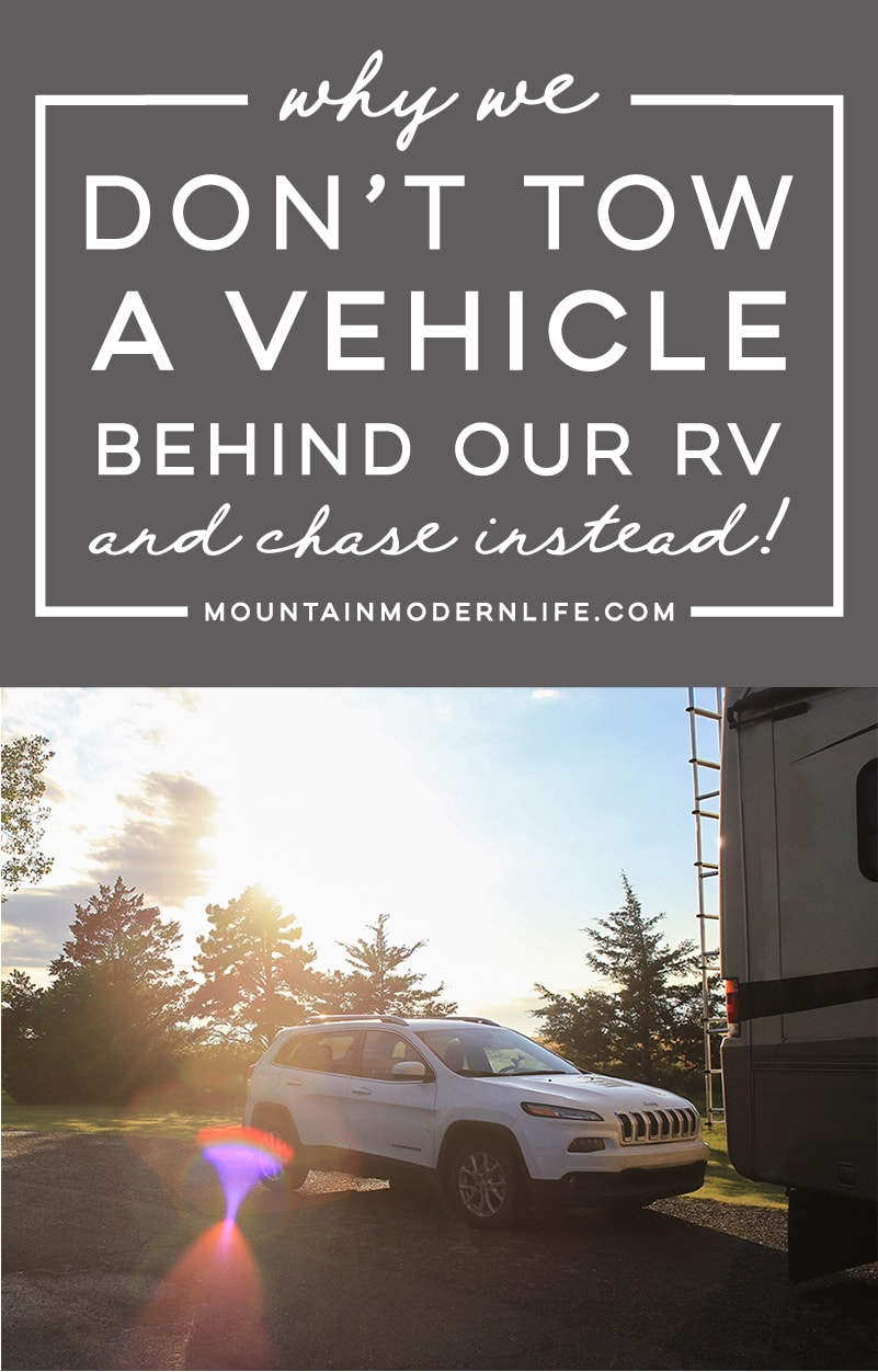 Why We Don\'t Tow a Vehicle Behind Our RV