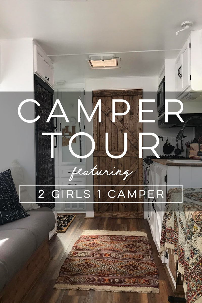 Tour this renovated camper from 2 Girls 1 Camper!