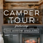 Tour this Farmhouse-Inspired Camper from The Arrow Anglers!