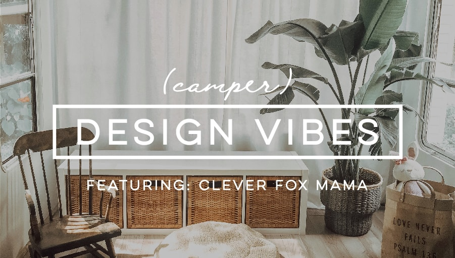 Tour this Renovated 5th wheel with Cozy Cottage Vibes from CleverFoxMama! Featured on MountainModernLife.com