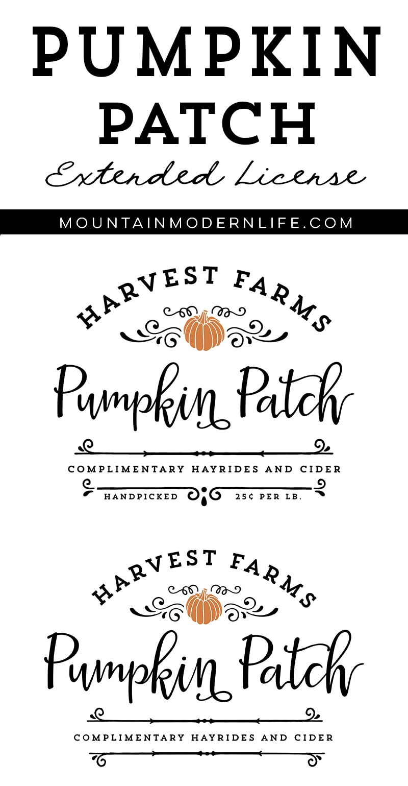 Make your own holiday signs to sell with this Harvest Farms Pumpkin Patch Extended License! Multiple Options Available! MountainModernLife.com
