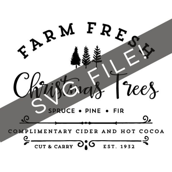 Fresh Christmas Trees Svg.Farm Fresh Christmas Trees Extended License