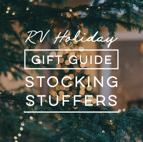 Need gift ideas for the nomad in your life? These RV stocking stuffers are not only useful, but they're compact too! #RVGiftGuide #RVstockingstuffers #RVLife