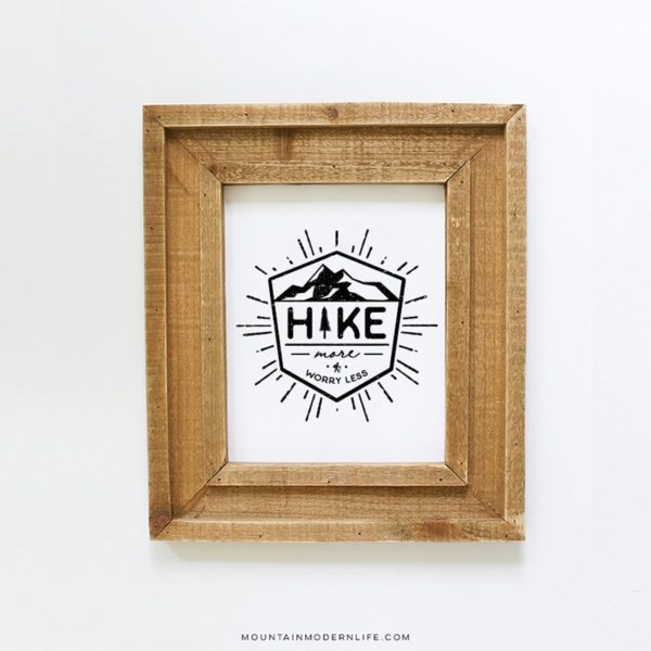 """Instantly Download this """"Hike More Worry Less"""" printable!"""