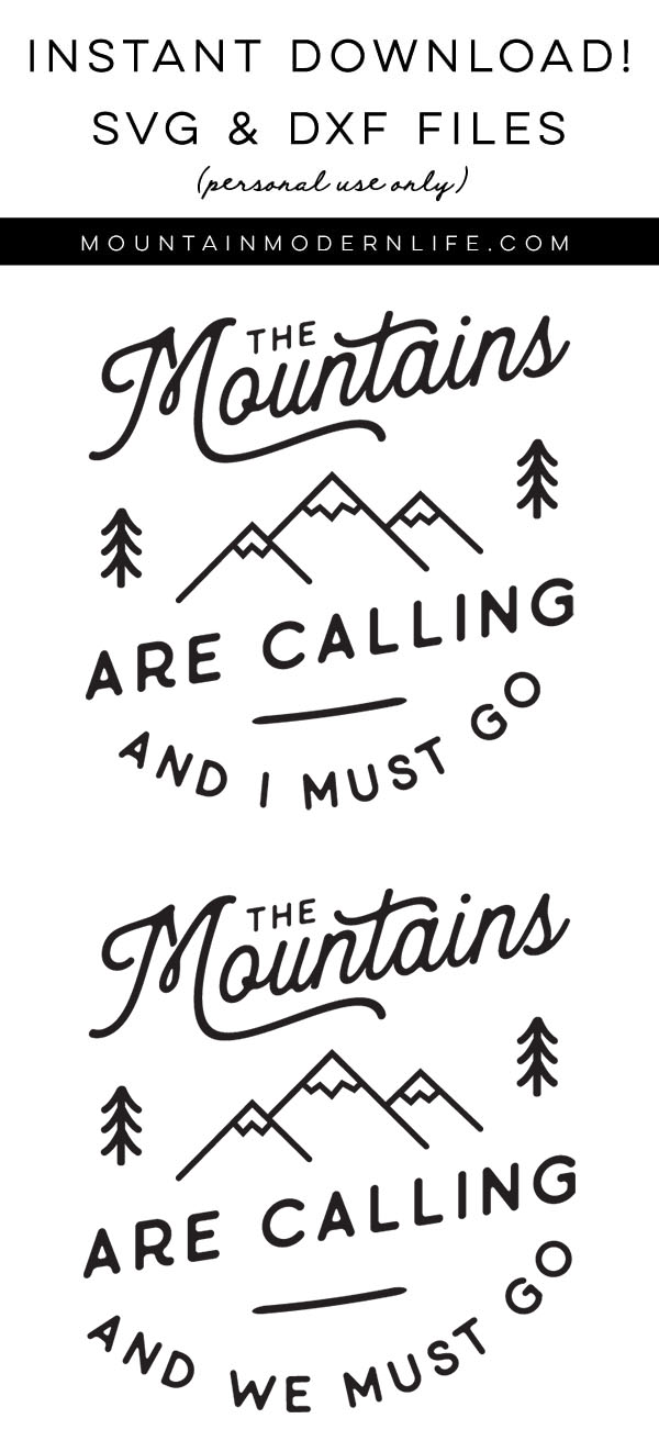 The Mountains are calling and I must go SVG file
