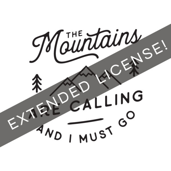 Mountains are Calling Extended License MountainModernLife.com