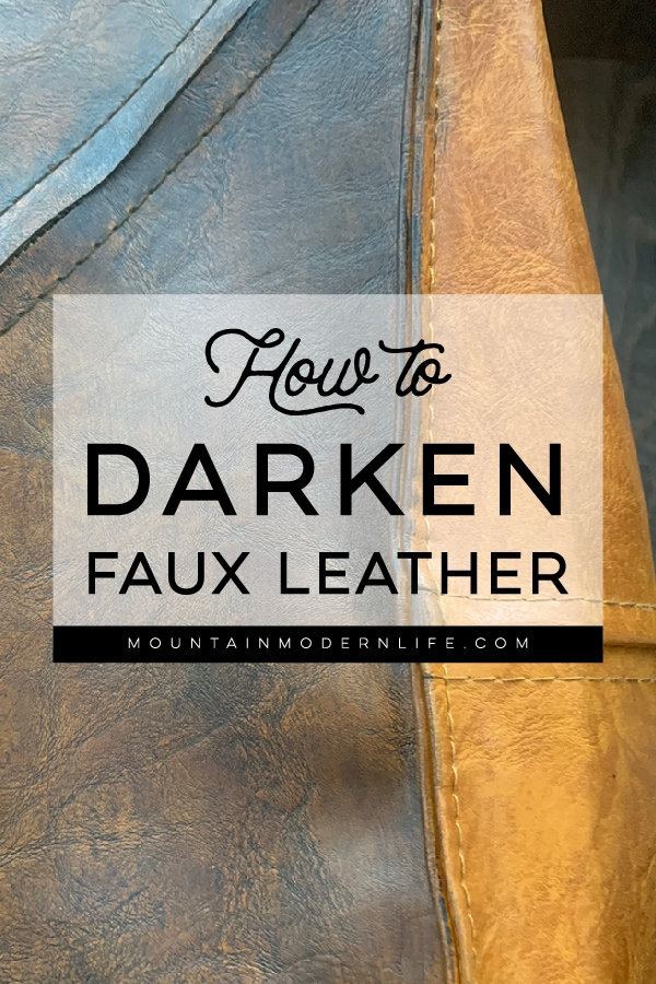 How to darken faux leather
