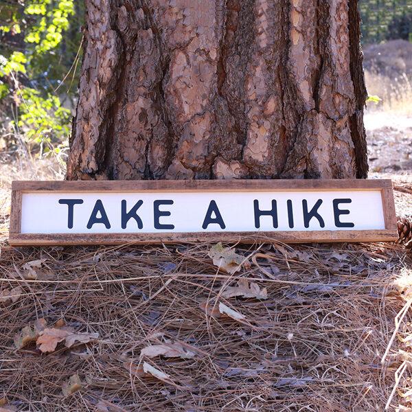 Take a Hike Sign